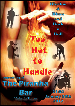 Too Hot to Handle @ the Piranha Bar – Saturday 28th January