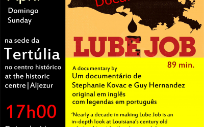 LUBE JOB – filme  – 3 Abril – Aljezur